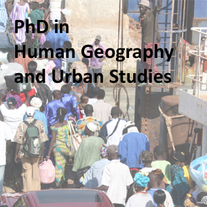 PhD in Human Geography and Urban Studies