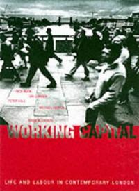 working-capital-life-labour-in-contemporary-london-ian-gordon-paperback-cover-art